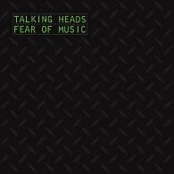 Talking Heads (Токинг Хедс): Fear Of Music