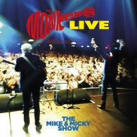 The Monkees (Зе Манкис): The Monkees Live – The Mike & Micky Show