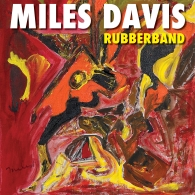 Miles Davis (Майлз Дэвис): Rubberband
