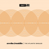 Aretha Franklin (Арета Франклин): The Atlantic Singles Collection 1967 (RSD2019)