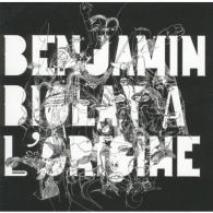 Benjamin Biolay (Бенжамин Биолэй): A L'Origine