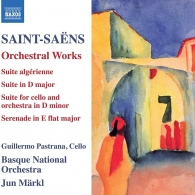 Camille Saint-Saens (Камиль Сен-Санс): Orchestral Works: Suite Algerienne, Op. 60, Suite, Op. 49, Suite For Cello And Orchestra, Op.16Bis, Serenade, Op.15