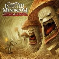 Infected Mushroom: Army Of Mushrooms