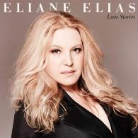 Eliane Elias (Элен Елиас ): Love Stories