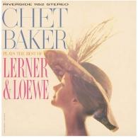 Chet Baker (Чет Бейкер): Plays The Best Of Lerner And Loewe