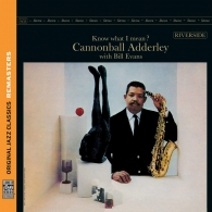Cannonball Adderley (Кэннонболл Эддерли): Know What I Mean?