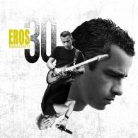 Eros Ramazzotti (Эрос Рамазотти): Eros 30