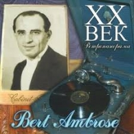 XX Век. Ретропанорама: Bert Ambrose