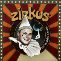 Несчастный случай: Zirkus