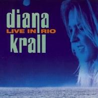 Diana Krall (Дайана Кролл): Live In Paris/ Live In Rio