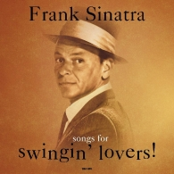 Frank Sinatra (Фрэнк Синатра): Songs For Swingin' Lovers!