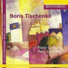 Тищенко Piano Concerto+Harp Concerto
