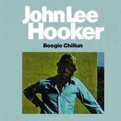 John Lee Hooker (Джон Ли Хукер): Boogie Chillun