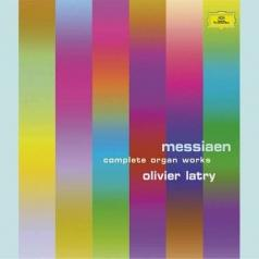 Olivier Latry (Оливье Латри): Messiaen: Organ Works