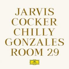 Jarvis Cocker Chilly Gonzales (Джарвис Кокер и Чили Гонзалес): Room 29