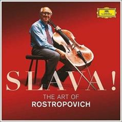 Мстислав Ростропович: Slava! The Art Of