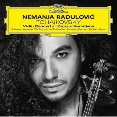 Nemanja Radulovic (Неманья Радулович): Tchaikovsky: Violin Concerto; Rococo Variations