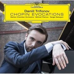 Daniil Trifonov (Даниил Трифонов): Chopin Evocations