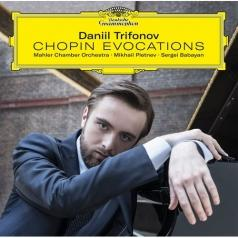 Daniil Trifonov (Даниил Трифонов): Chopin Evocations
