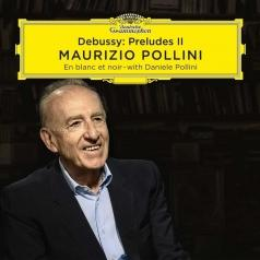 Maurizio Pollini (Маурицио Поллини): Debussy: Préludes (Book II)