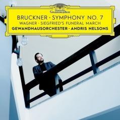 Andris Nelsons (Андрис Нелсонс): Bruckner: Symphony No. 7 / Wagner: Trauermarsch & Siegfrieds Tod