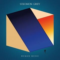 Solomon Grey: Human Music