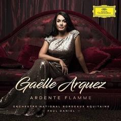 Gaëlle Arquez: Ardente Flamme