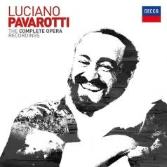 Luciano Pavarotti (Лучано Паваротти): The Complete Operas