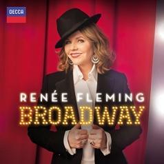 Fleming Renée (Рене Флеминг): Broadway