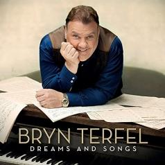 Terfel Bryn (Брин Терфель): Dreams and Songs