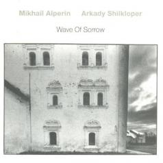 Alperin Mikhail: Wave Of Sorrow