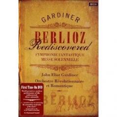 John Eliot Gardiner (Джон Элиот Гардинер): Berlioz Rediscovered