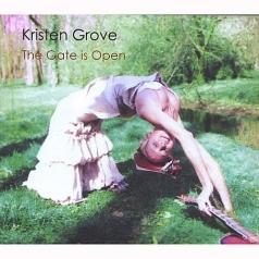 Kristen Grove (Кристен Гров): The Gate Is Open
