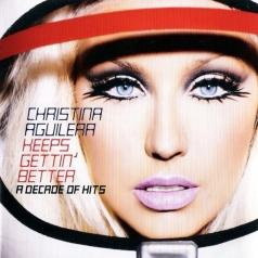 Christina Aguilera (Кристина Агилера): Keeps Gettin' Better: A Decade Of Hits