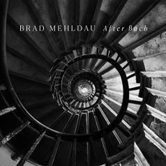 Brad Mehldau: After Bach