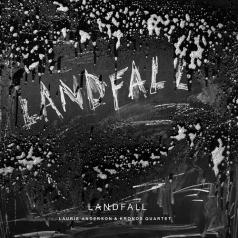 Laurie Anderson (Лори Андерсон): Landfall