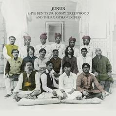 Shye Ben Tzur & Jonny Greenwood & The Rajasthan Express: Junun