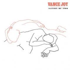 Vance Joy (Вэнс Джой): Nation Of Two