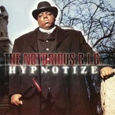 The Notorious B.I.G. (Зе Кристофер Джордж Латор Уоллес): Hypnotize (20Th Anniversary)