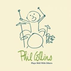 Phil Collins (Фил Коллинз): Plays Well With Others