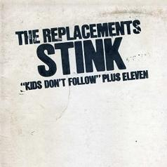 The Replacements: Stink
