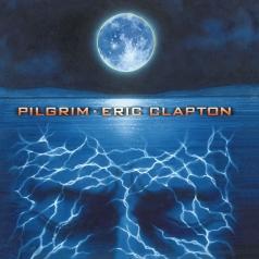 Eric Clapton (Эрик Клэптон): Pilgrim