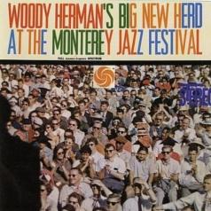 Woody Herman (Вуди Герман): Woody Herman's Big New Herd At The Monterey Jazz Festival