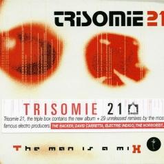 Trisomie 21: The Man Is A Mix
