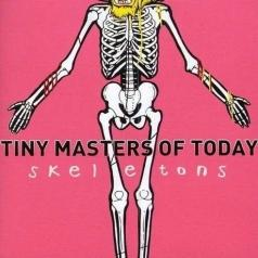 Tiny Masters Of Today: Skeletons