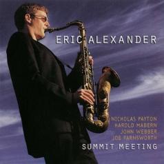 Eric Alexander (Эрик Александр): Summit Meeting