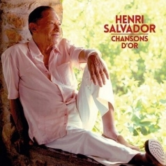 Henri Salvador (Анри Сальвадор): Chansons D'Or