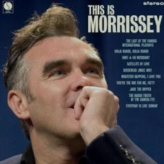 Morrissey (Моррисси): This Is Morrissey