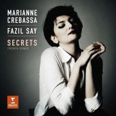 Marianne Crebassa (Марианна Кребасса): Secrets - Debussy: 3 Chansons De Bilitis. Ravel: Sheherazade.Faure: Mirages, Op. 113. Duparc: Melodies