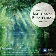 Enrique Batiz (Энрике Батис): Bachianas Brasileiras – Best Of Villa-Lobos